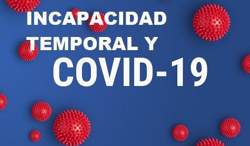 INCAPACIDAD TEMPORAL Y COVID 19